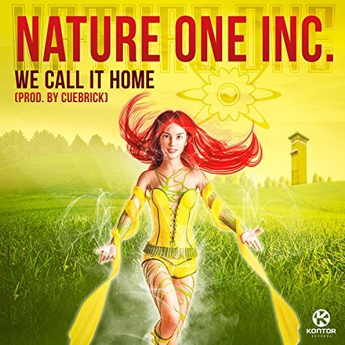 NATURE ONE INC. - We Call It Home (Kontor/KNM)