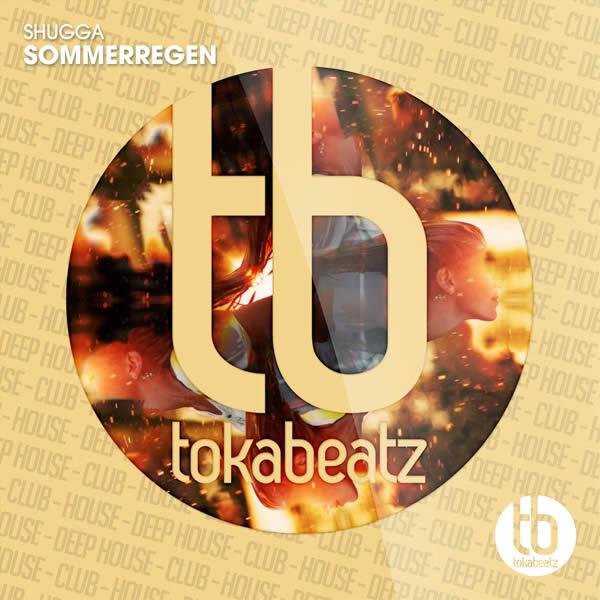 SHUGGA - Sommerregen (Toka Beatz/Believe)