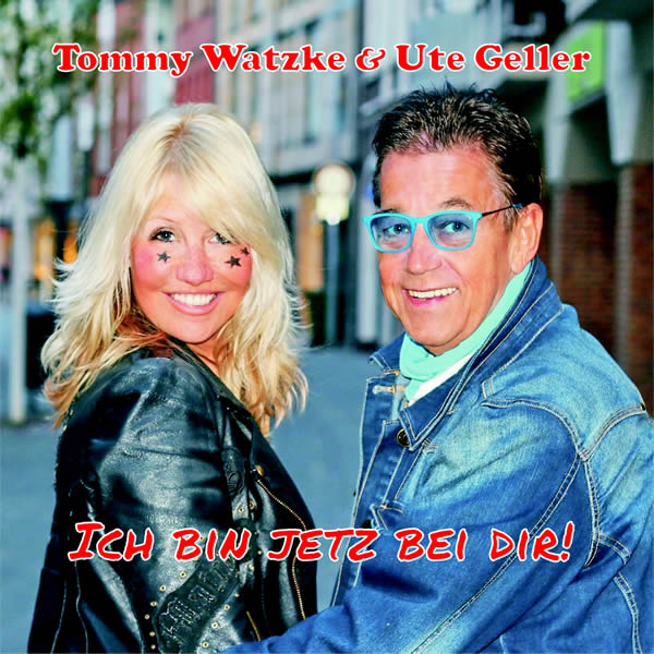 UTE GELLER & TOMMY WATZKE - Ich Bin Jetzt Bei Dir (Fiesta/KNM)