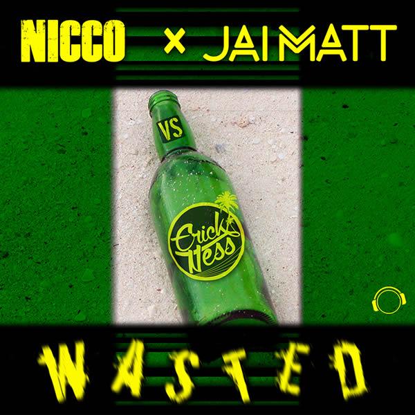 NICCO & JAI MATT VS. ERICK NESS - Wasted (Mental Madness/KNM)
