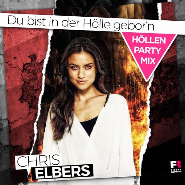 CHRIS ELBERS - Du Bist In Der Hölle Gebor'n (Fiesta/KNM)