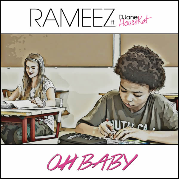 RAMEEZ FEAT. DJANE HOUSEKAT - Oh Baby (Suprime/Roba)