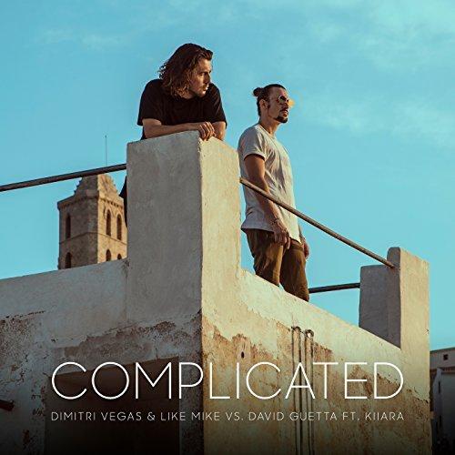DIMITRI VEGAS & LIKE MIKE VS. DAVID GUETTA FEAT. KIIARA  - Complicated (Smash The House/Epic Amsterdam/Sony)