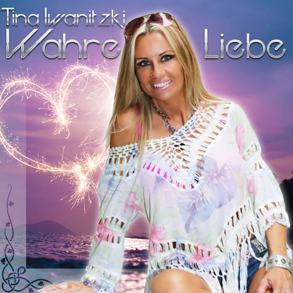 TINA IWANITZKI - Wahre Liebe (Fiesta/KNM)
