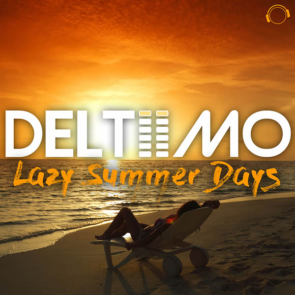 DELTIIMO - Lazy Summer Days (Mental Madness/KNM)