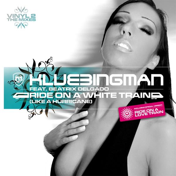 DJ KLUBBINGMAN FEAT. BEATRIX DELGADO - Ride On A White Train (Like A Hurricane) (Klubbstyle/Music Mail/Rough Trade)
