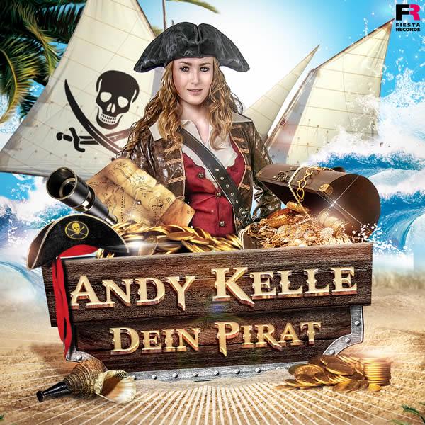 ANDY KELLE - Dein Pirat (Fiesta/KNM)