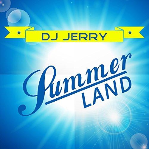 DJ JERRY - Summerland (OTA Media/Believe)