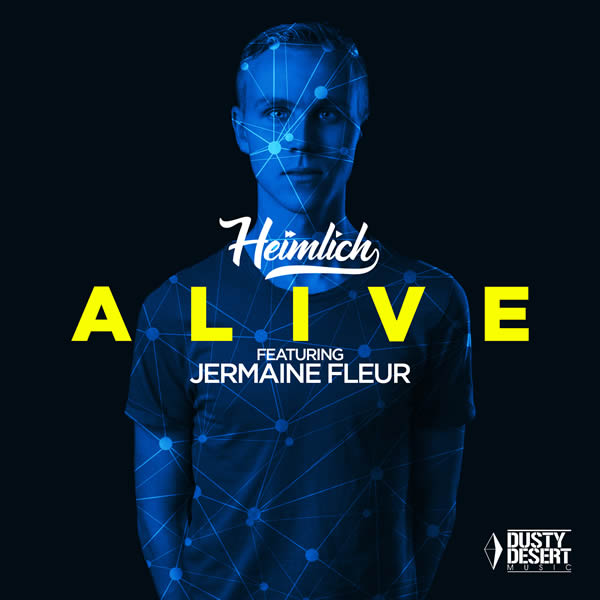 HEIMLICH FEAT. JERMAINE FLEUR - Alive (Dusty Desert/Planet Punk/KNM)