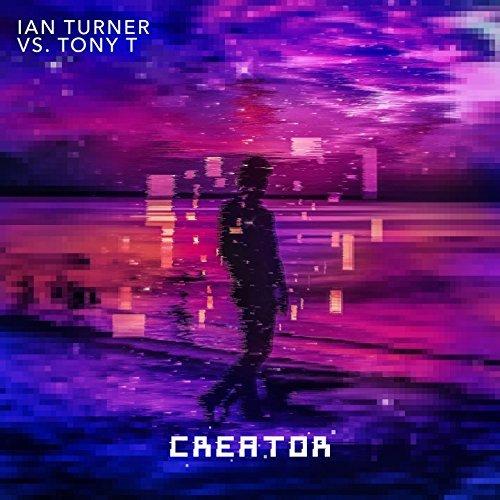 IAN TURNER VS. TONY T. - Creator (XWaveZ/KHB)