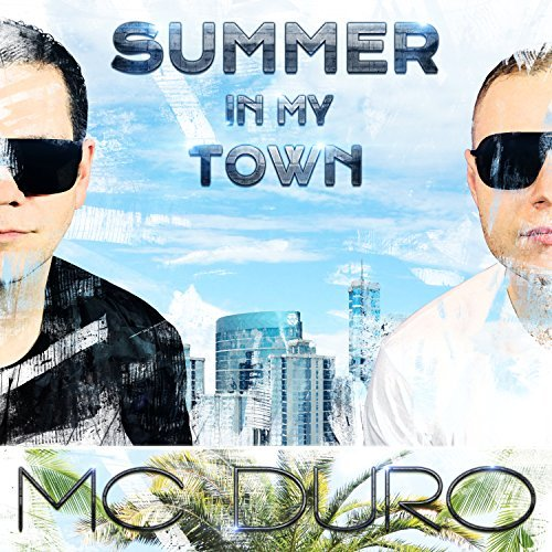 MC DURO - Summer In My Town (KHB)