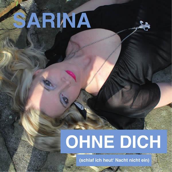 SARINA - Ohne Dich (Schlaf Ich Heut' Nacht Nicht Ein) (Fiesta/KNM)