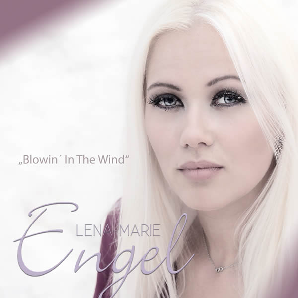 LENA-MARIE ENGEL - Blowin' In The Wind (Fiesta/KNM)