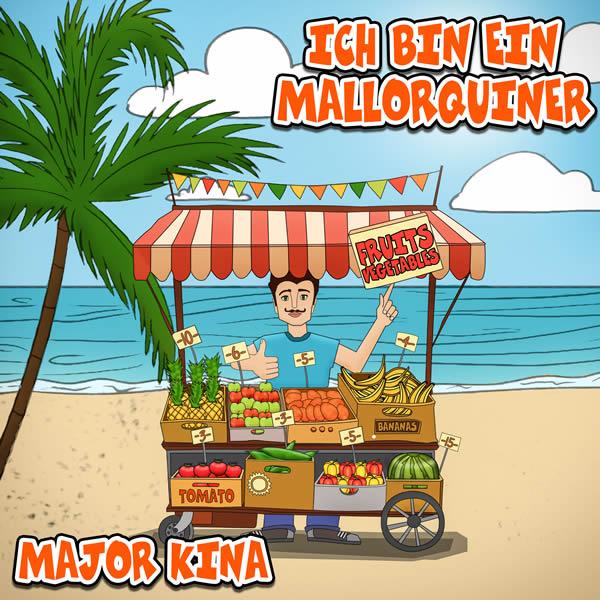 MAJOR KINA - Ich Bin Ein Mallorquiner (Fiesta/KNM)