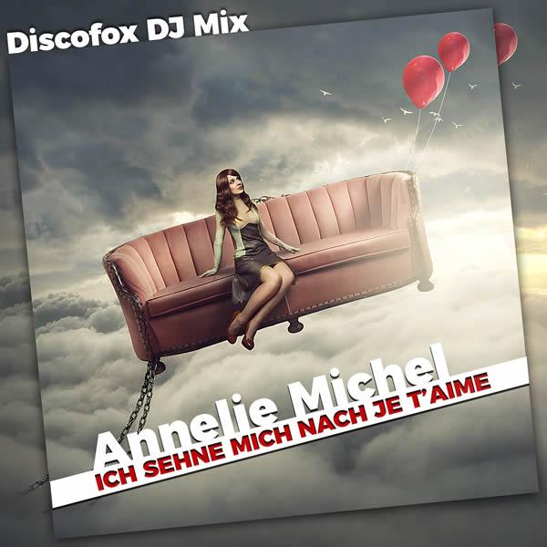 ANNELIE MICHEL - Ich Sehne Mich Nach Je T'aime (Fiesta/KNM)