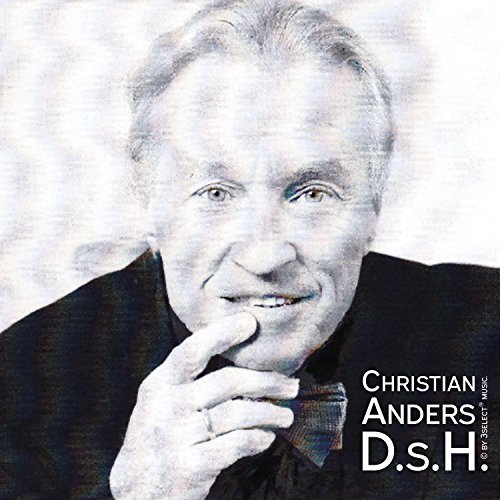 CHRISTIAN ANDERS - D.s.H. (3select)