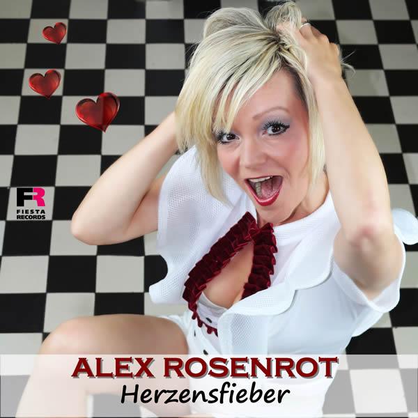 ALEX ROSENROT - Herzensfieber (Fiesta/KNM)