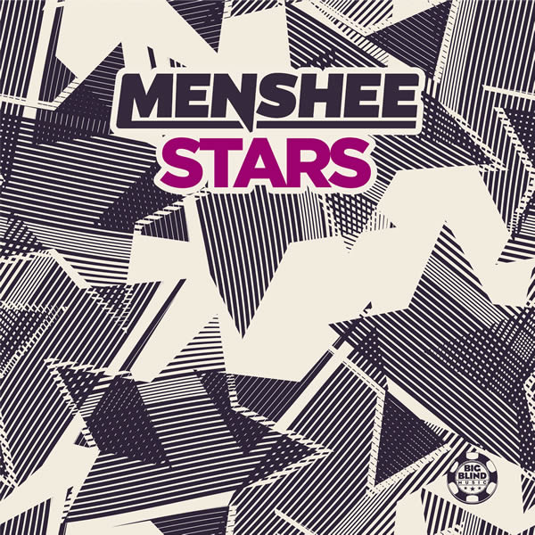 MENSHEE - Stars (Big Blind/Planet Punk/KNM)