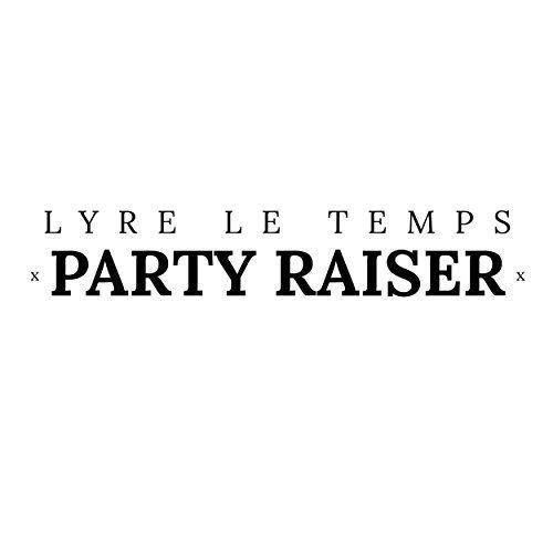 LYRE LE TEMPS - Party Raiser (ZYX)