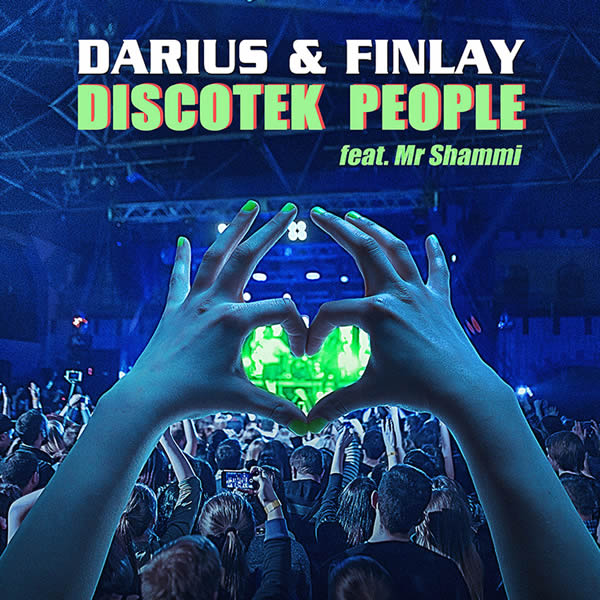 DARIUS & FINLAY FEAT. MR SHAMMI - Discotek People (Trak)