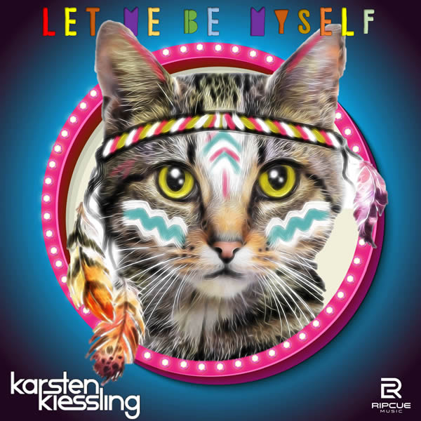 KARSTEN KIESSLING - Let Me Be Myself (Ripcue Music)
