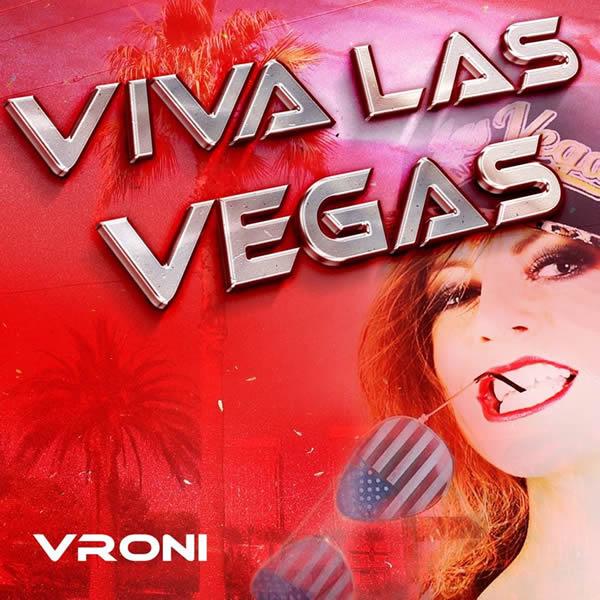 VRONI - Viva Las Vegas (Fiesta/KNM)