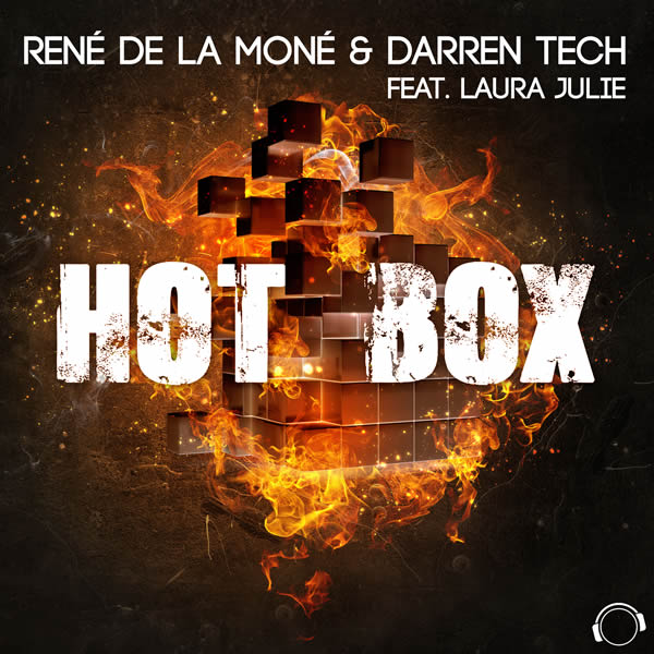 RENÉ DE LA MONÉ & DARREN TECH FEAT. LAURA JULIE - Hot Box (Mental Madness/KNM)