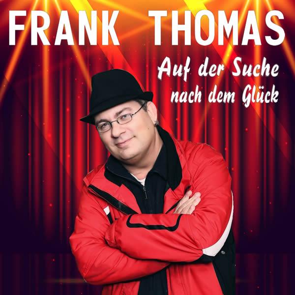 FRANK THOMAS - Auf Der Suche Nach Dem Glück (Fiesta/KNM)