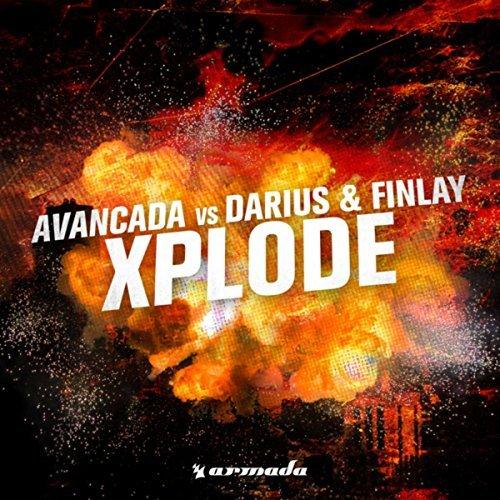 AVANCADA VS. DARIUS & FINLAY - Xplode (Armada/Kontor/KNM)
