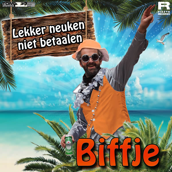 BIFFJE - Lekker Neuken Niet Betaalen (Fiesta/KNM)
