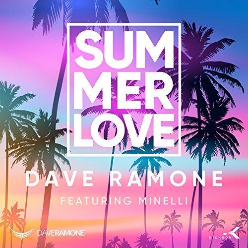 DAVE RAMONE FEAT. MINELLI - Summer Love (Kickson/KNM)