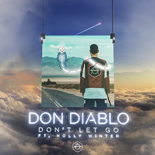 DON DIABLO FEAT. HOLLY WINTER - Don't Let Go (Hexagon)