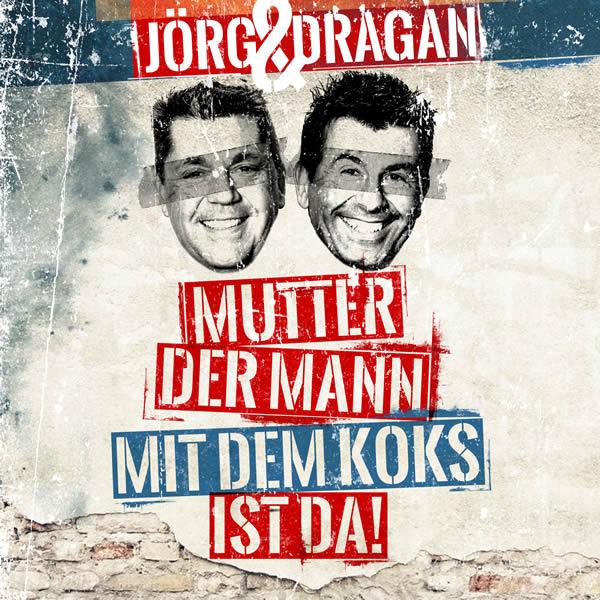 JÖRG & DRAGAN (DIE AUTOHÄNDLER) - Mutter, Der Mann Mit Dem Koks Ist Da (Fiesta/KNM)