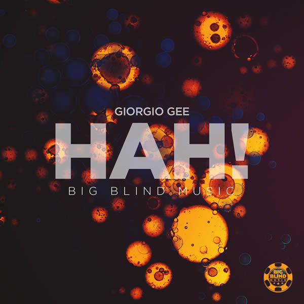 GIORGIO GEE - Hah! (Big Blind/Planet Punk/KNM)