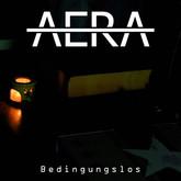 AERA - Bedingungslos (Watermoon/KNM)