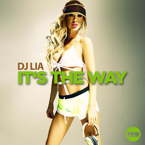 DJ LIA - It's The Way (Planet Punk/KNM)