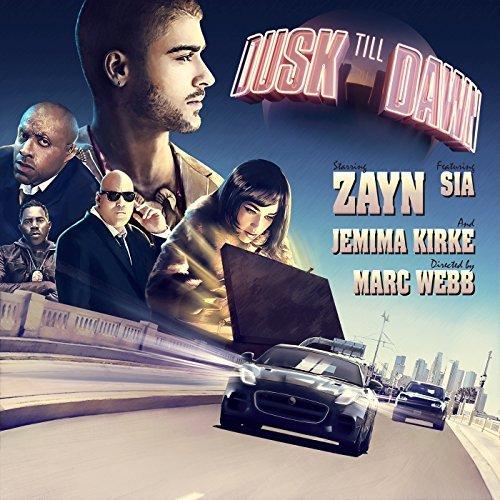 ZAYN FEAT. SIA - Dusk Till Dawn (RCA/Sony)