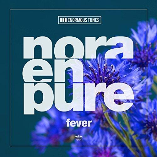NORA EN PURE - Fever (Enormous Tunes/Kontor/KNM)