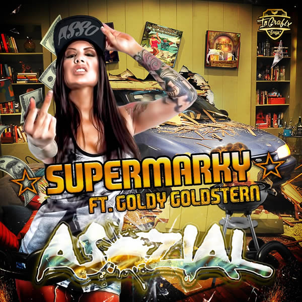 SUPERMARKY FEAT. GOLDY GOLDSTERN - Asozial (Fiesta/KNM)