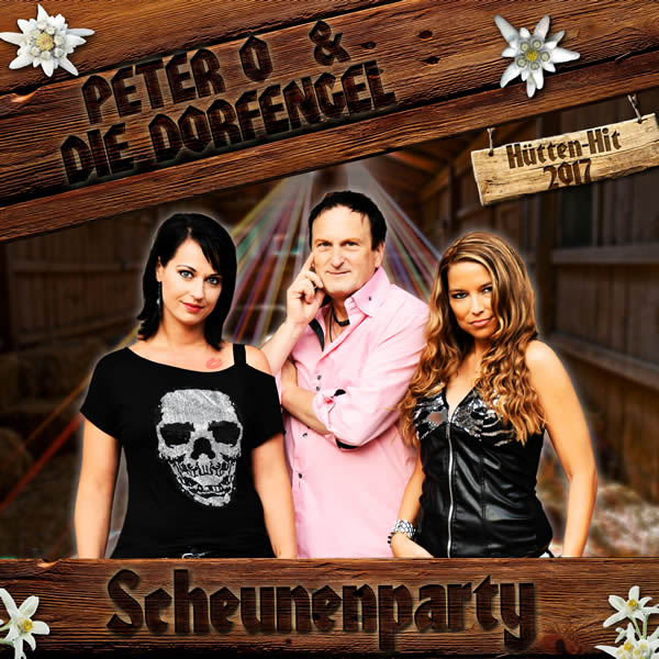 PETER O & DIE DORFENGEL - Scheunenparty (Fiesta/KNM)