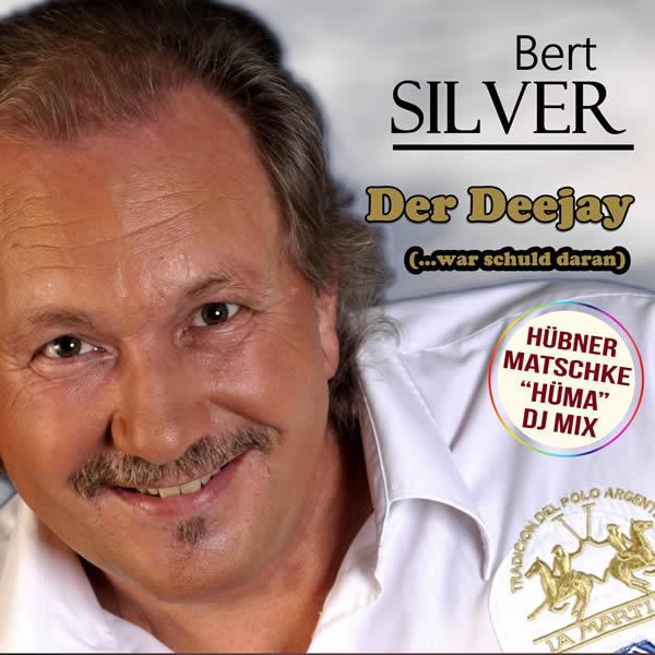 BERT SILVER - Der Deejay (...War Schuld Daran) (Fiesta/KNM)