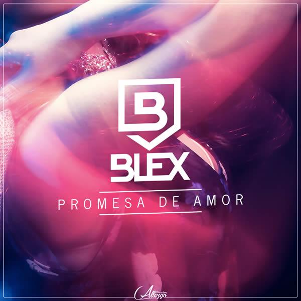 BLEX - Promesa De Amor (Allezgo Productions)