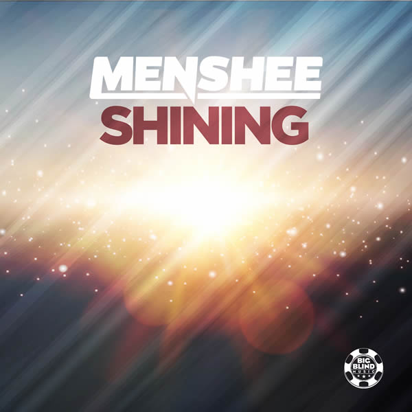 MENSHEE - Shining (Big Blind/Planet Punk/KNM)