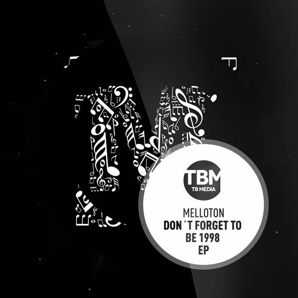 MELLOTON - Don't Forget To Be 1998 EP (TB Media/KNM)