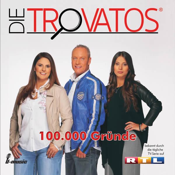 DIE TROVATOS - 100.000 Gründe (Fiesta/KNM)