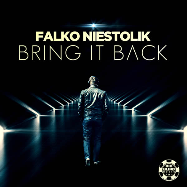 FALKO NIESTOLIK - Bring It Back (Big Blind/Planet Punk/KNM)