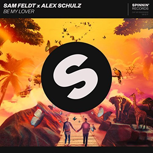 SAM FELDT X ALEX SCHULZ - Be My Lover (Spinnin/Warner)