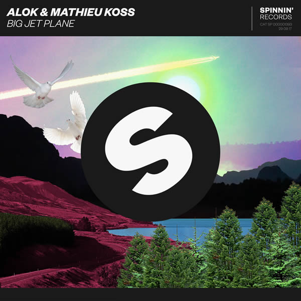 ALOK & MATHIEU KOSS - Big Jet Plane (Spinnin/Warner)