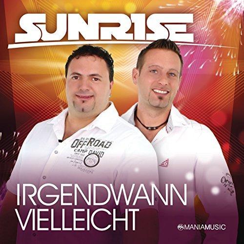 SUNRISE - Wir Fangen Noch Einmal An (Mania)
