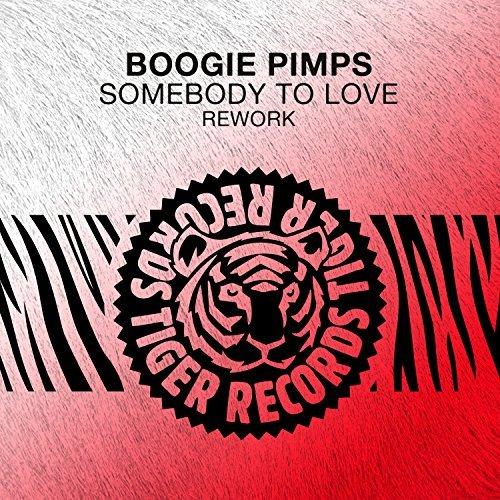 BOOGIE PIMPS - Somebody To Love (Rework) (Tiger/Kontor/KNM)